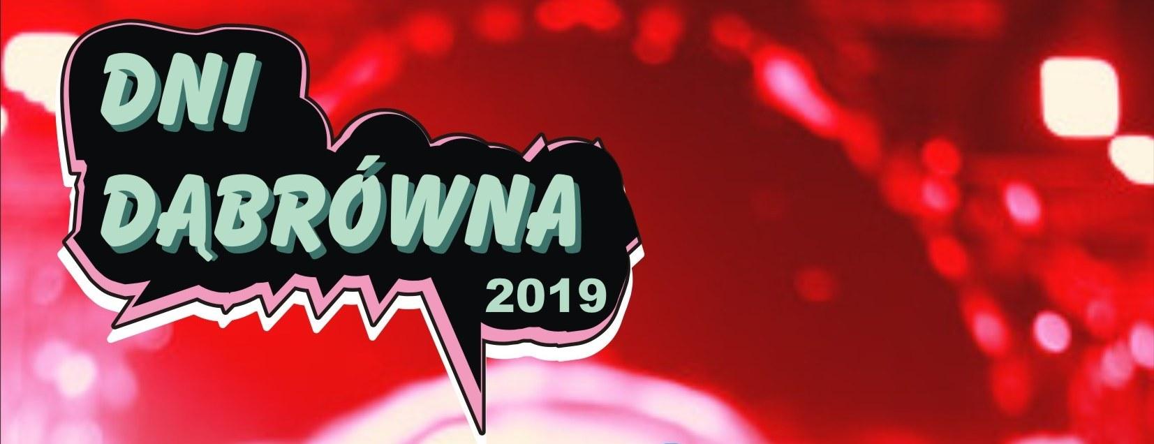 FESTIWAL DWÓCH JEZIOR czyli Dni Dąbrówna 2019 już zanami!!!!