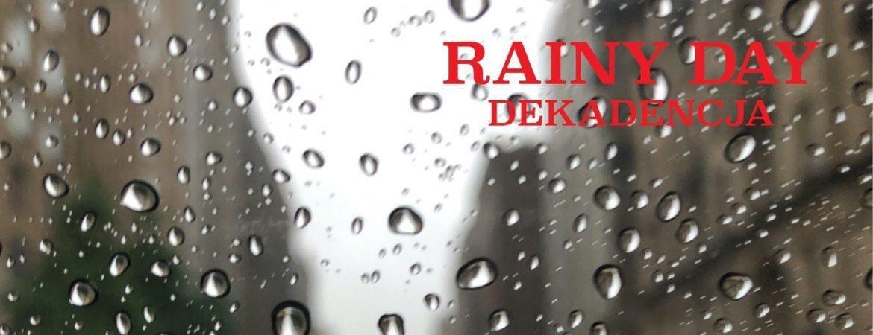 """""""Deszczowy dzień wDąbrównie"""""""